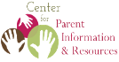Center for Parent Information and Resources on Special Education